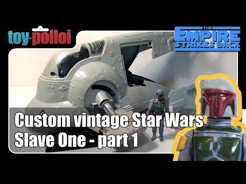 Custom vintage Star Wars Kenner Slave One - Part 1/3