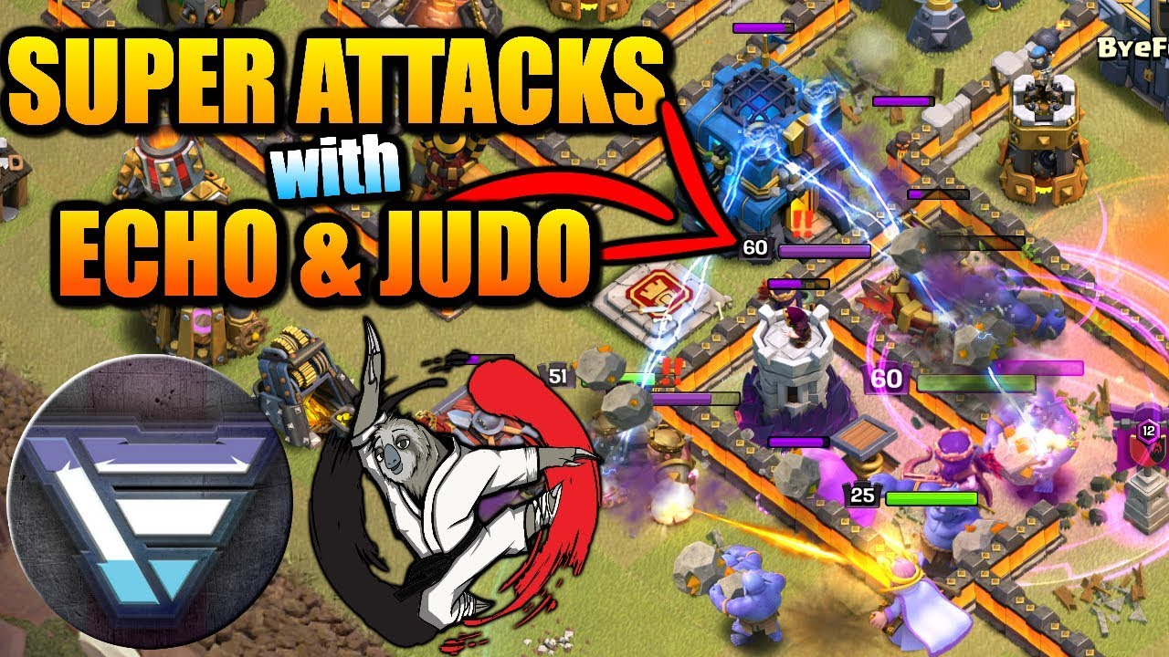 SUPER ATTACKS with ECHO & JUDO | Watch and Learn | Clash of Clans