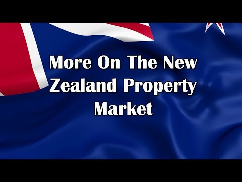 More On The New Zealand Property Market