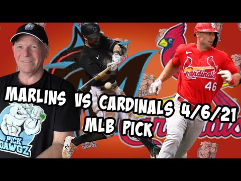 Miami Marlins vs St. Louis Cardinals 4/6/21 MLB Pick and Prediction MLB Tips Betting Pick