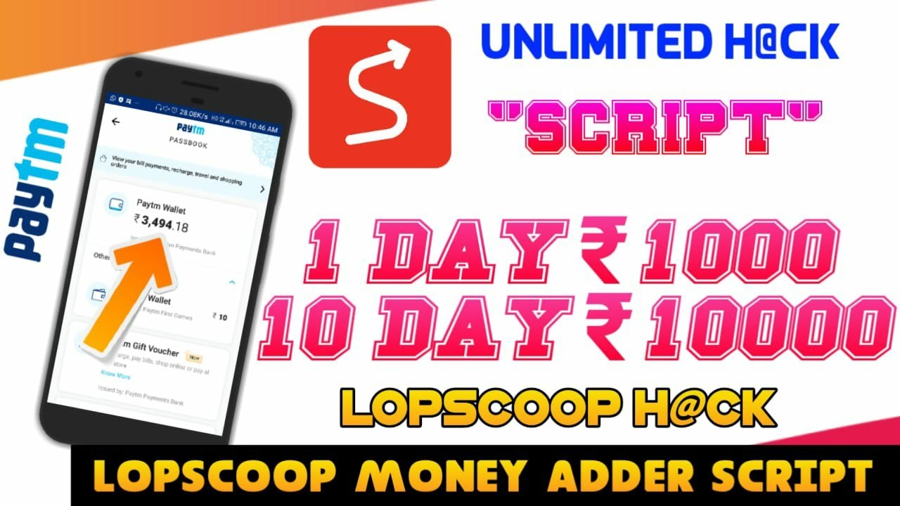 🤑Lopscoop Money Adder Script !! Fully H@Ck Trick Per Day income =  ₹10,000/-!! Live Instant Paytm
