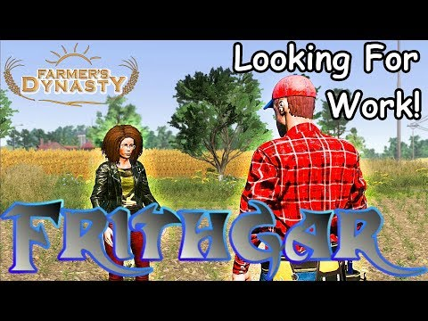 Let's Play Farmer's Dynasty #17: Looking For Work!