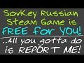 Everyone!  Get Your Steam Key To An Epic Game Right Now For FREE!  Just REPORT My Channel!  WoW!