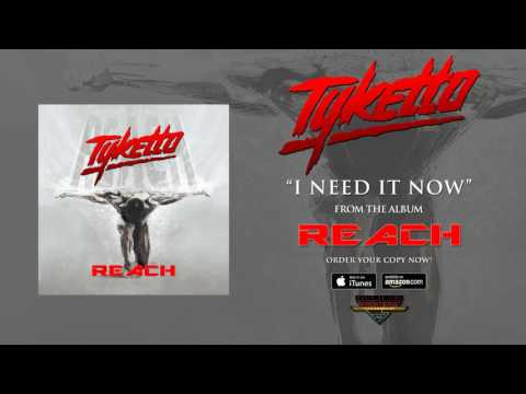 "Tyketto - ""I Need It Now"" (Official Audio)"