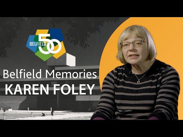 Belfield Memories - Dr Karen Foley