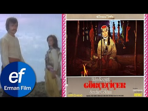 Gökçe Çiçek (1972) - Hülya Koçyiğit & Serdar Gökhan