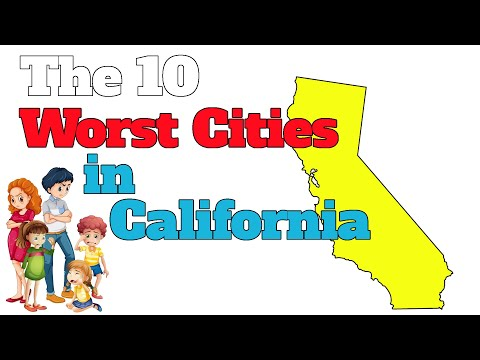 The 10 Worst Cities In California Explained