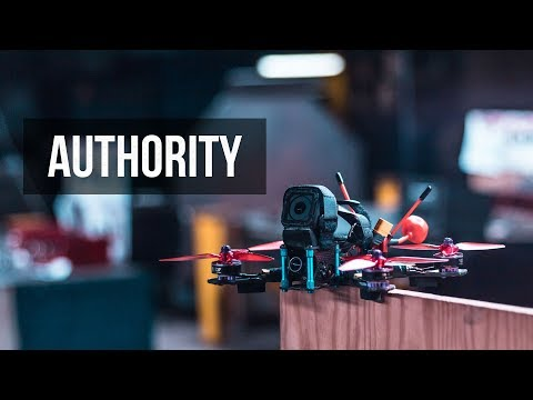 Authority - FPV Drone Freestyle