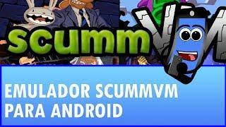 Emulador ScummVM para Android: ¡Todos los juegos de tu infancia!