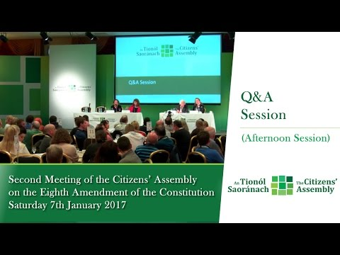 Q&A and Feedback (Afternoon Session) - Second Meeting of the Citizens' Assembly - Jan 7 2017