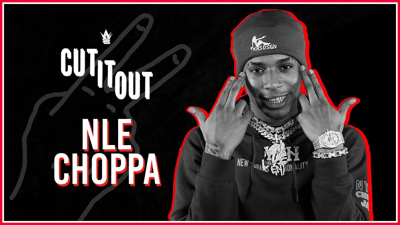 "NLE Choppa picks between ""Camelot"" & ""Shotta Flow"" | Cut It Out"