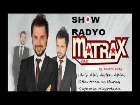 Zkc Matrax, Idris Abi, Ayten Abla, Oflu Hoca ve Nuray Kafamiz Hayrolsun