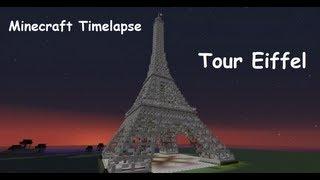 Tour Eiffel / Eiffel Tower - Minecraft Timelapse