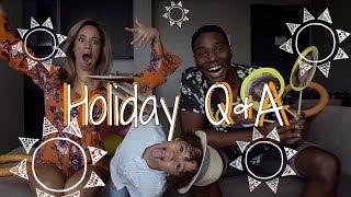 HOLIDAY Q&A MET HET HELE GEZIN 👪