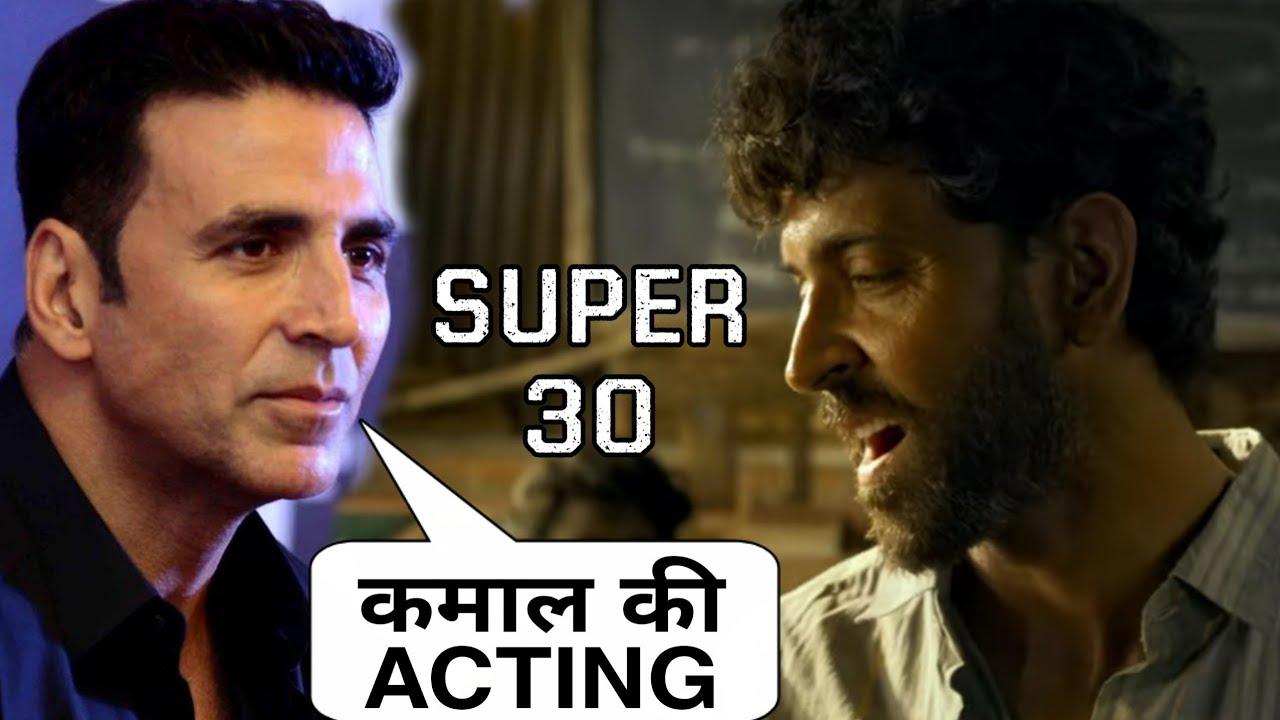 Akshay kumar Reaction on SUPER 30 Trailer, akshay kumar amazing Reaction on Hrithik Roshan