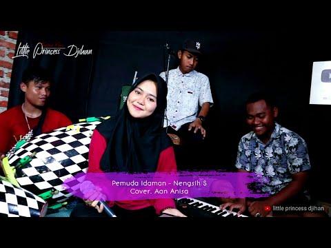 Pemuda Idaman ( Nengsih s ) versi musik sandiwara voc. Aan Anisa