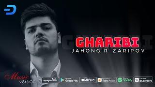 Jahongir Zaripov - Gharibi 2020 | Чахонгир Зарипов - Гариби 2020 (music version)