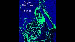 Angus MacLise - Trance