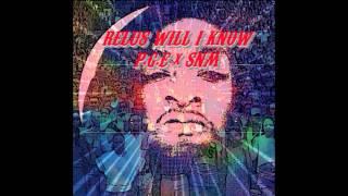Relus Will- I Know #PGE