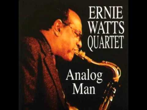Ernie Watts Quartet - Analog Man  2006