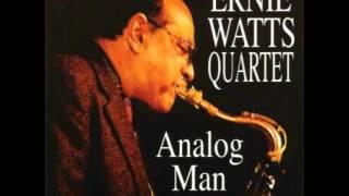 Ernie Watts Quartet - Analog Man  2006