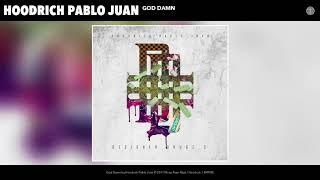 [3.47 MB] Hoodrich Pablo Juan - God Damn (Audio)