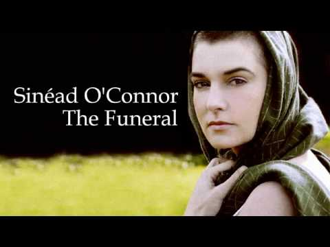 Sinead O'Connor -  The Funeral