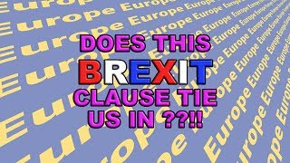 ⁉️ Why is the UK Signed up to This Brexit Clause⁉️
