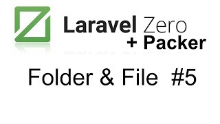 Laravel Packer and Laravel Zero | Create folder and write to file #5