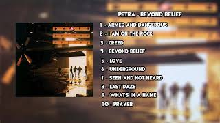 Petra - Beyond Belief (Full Album)