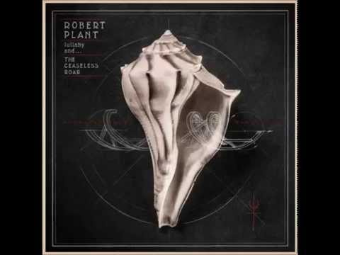 Robert Plant And The Sensational Space Shifters – Embrace Another Fall (2014)