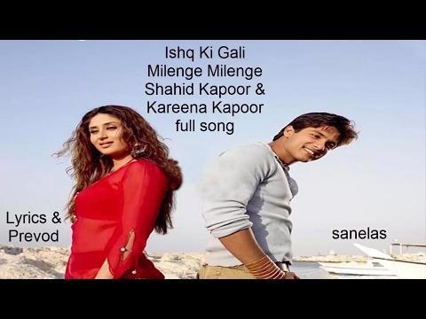 Ishq Ki Gali full song - Milenge Milenge -Lyrics & Prevod