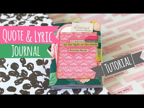 "Quote & Lyric Book •TUTORIAL•  ""Use Your Paper"" Series Idea 8"
