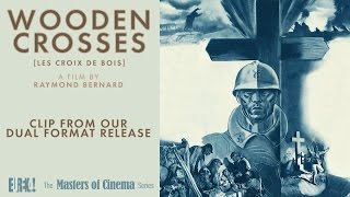 WOODEN CROSSES (Clip from Masters of Cinema Release)