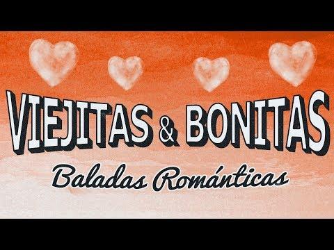 VIEJITAS & BONITAS #02 Baladas Romanticas En Español