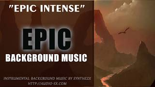 EPIC INTENSE Background music ROYALTY FREE stock music by Synthezx