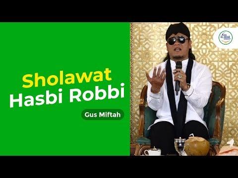 Merinding Sholawat Hasbi Robbi Gus Miftah