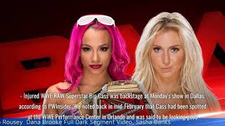Backstage Big Cass Update From RAW, Ronda Rousey  Dana Brooke Full Dark Segment Video, Sasha Banks