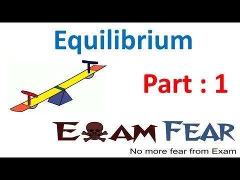 Chemistry Equilibrium part 1 (Introduction) CBSE class 11 XI
