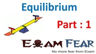 Chemistry Equilibrium part 1 (Introduction) CBSE class 11 XI