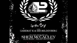 Gare Mat K tribute to Shem MCCauley aka Slacker on friskyRadio - 2012