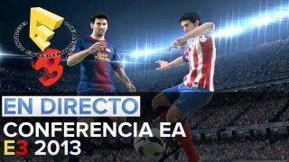Conferencia Electronic Arts E3 2013 - EN DIRECTO