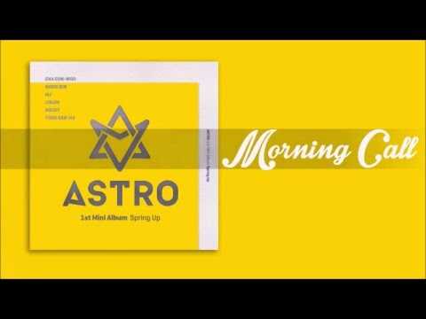 ASTRO (아스트로) - Morning Call (모닝콜) [EASY LYRICS]