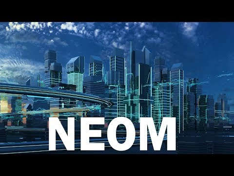 NEOM, Saudi Arabia's $500 Billion Mega City
