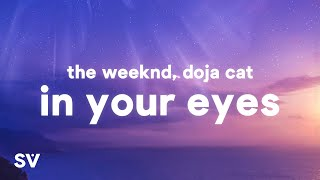 Download The Weeknd - In Your Eyes Remix (Lyrics) Ft. Doja Cat
