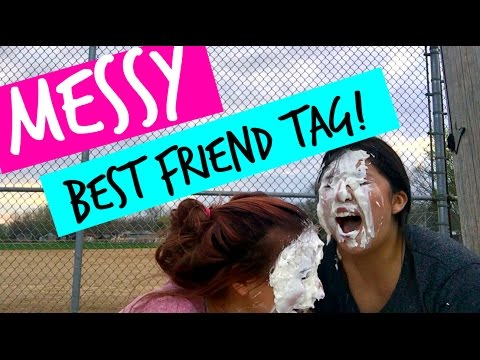 MESSY BEST FRIEND TAG!! // Danielle & Guadalupe