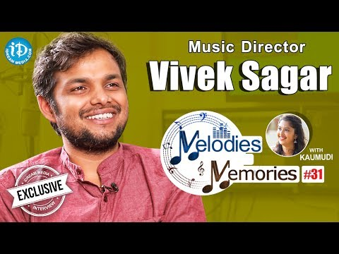 Music Director Vivek Sagar Exclusive Interview || Melodies & Memories #31