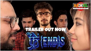 My Fri{end}s Official Trailer | The Rebel Saangi | Comedy Web Series