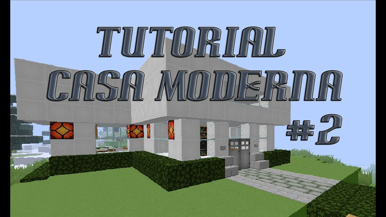 Tutorial casa moderna mobiliada minecraft 2 youtube for Casa moderna 2 minecraft