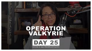 Operation Valkyrie- Give Him 15: Daily Prayer with Dutch Day 25